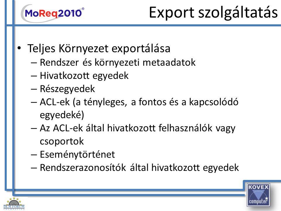 Export szolgáltatás Teljes Környezet exportálása