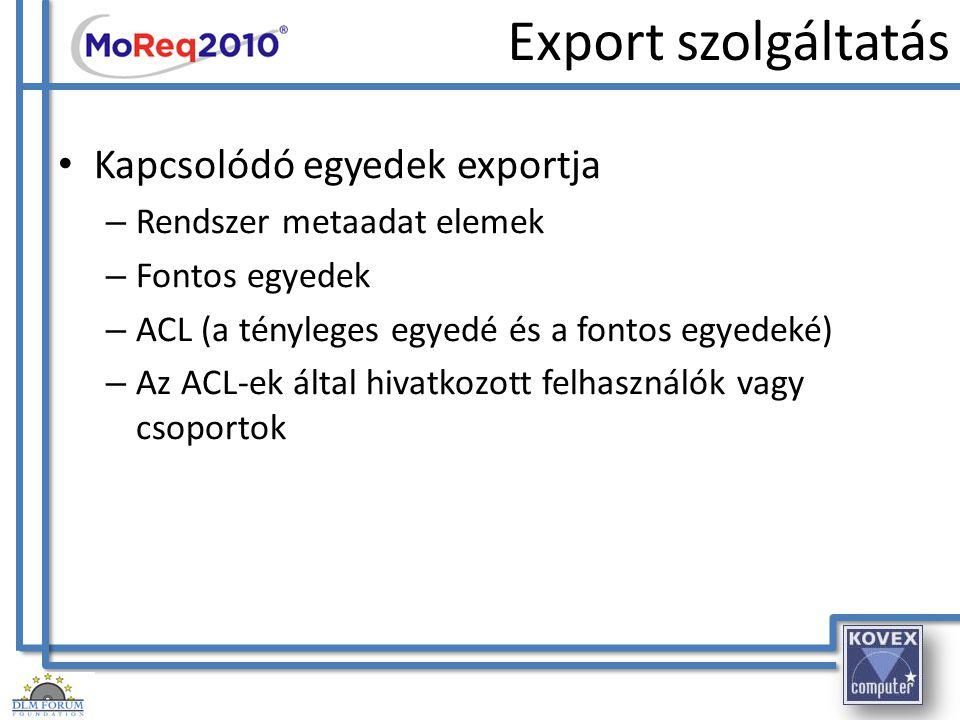 Export szolgáltatás Kapcsolódó egyedek exportja