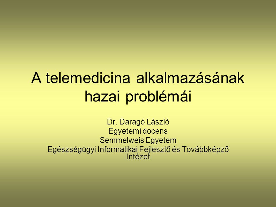A telemedicina alkalmazásának hazai problémái