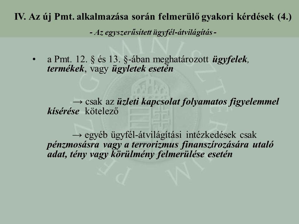 IV. Az új Pmt. alkalmazása során felmerülő gyakori kérdések (4.)