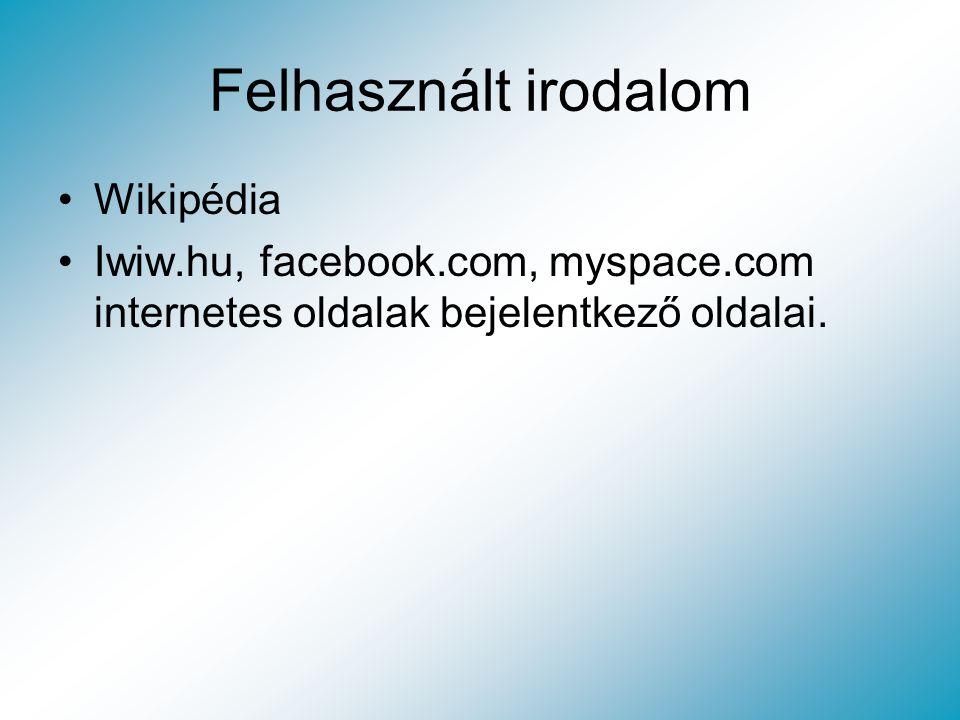 Felhasznált irodalom Wikipédia