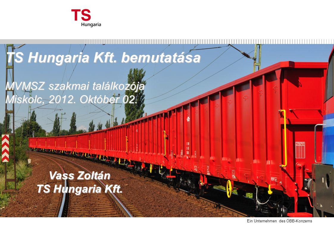 TS Hungaria Kft. bemutatása MVMSZ szakmai találkozója Miskolc, 2012