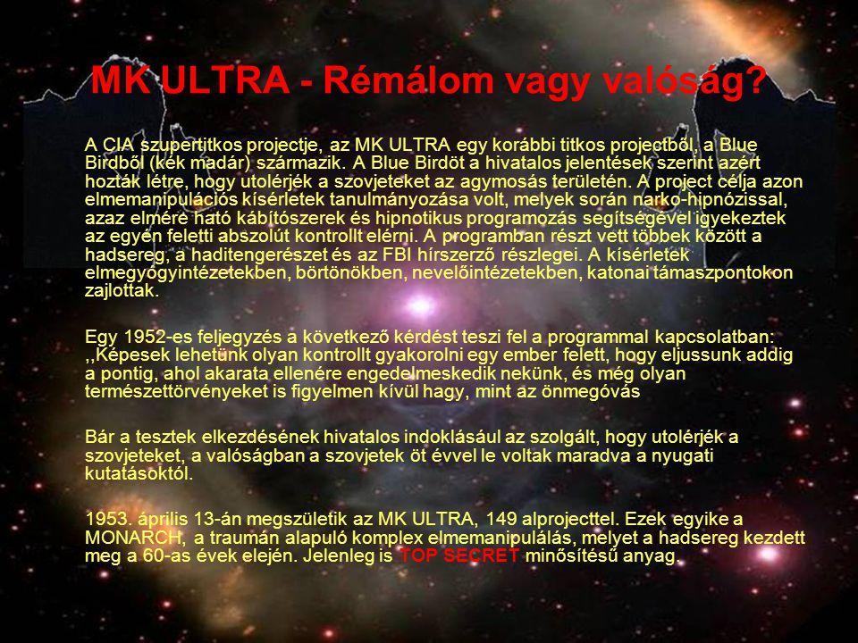 MK ULTRA - Rémálom vagy valóság