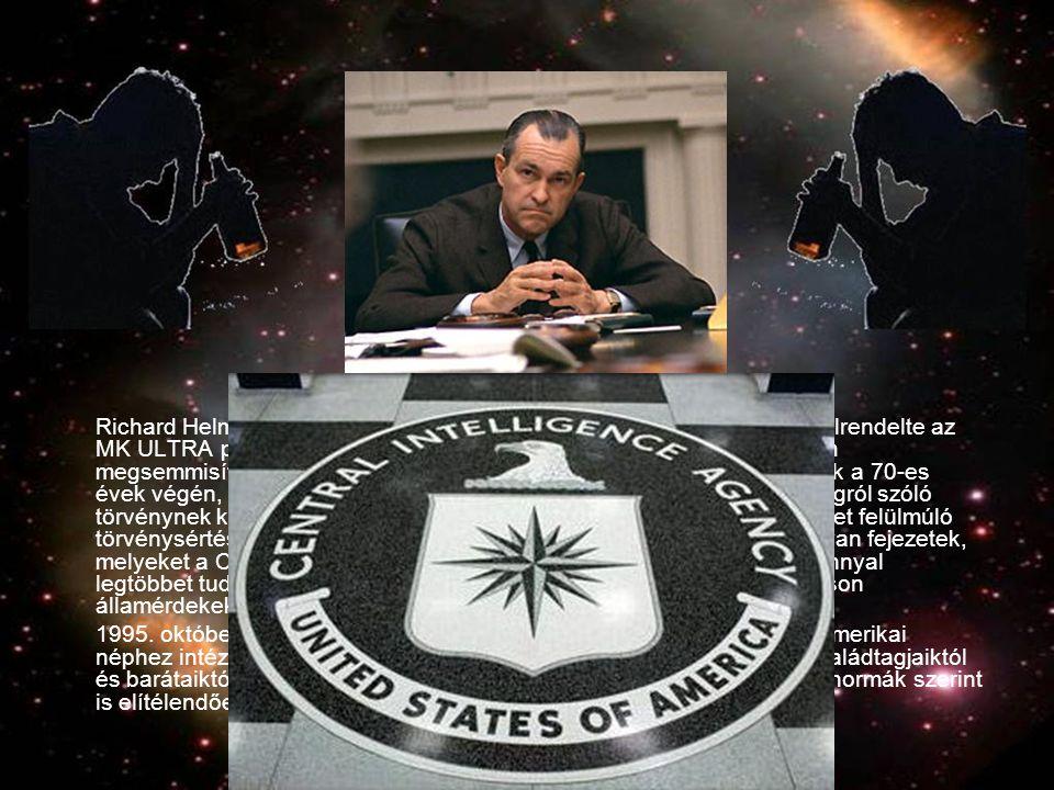 Richard Helms, a CIA vezetője hivatalának elhagyása előtt, 1973-ban elrendelte az MK ULTRA programmal kapcsolatos összes feljegyzés és dokumentum megsemmisítését. Néhány dokumentumot azonban félreiktattak és ezek a 70-es évek végén, még mindig a CIA szelektálásával, az információszabadságról szóló törvénynek köszönhetően ismertté válhattak, s minden emberi képzeletet felülmúló törvénysértésről és brutalitásról tanúskodnak. De még így is vannak olyan fejezetek, melyeket a CIA visszatart. A program kiagyalója és feje, a minden bizonnyal legtöbbet tudó Dr. Sidney Gottlieb pszichiáter a szenátusi meghallgatáson államérdekekre hivatkozva megtagadta a részletes vallomást.
