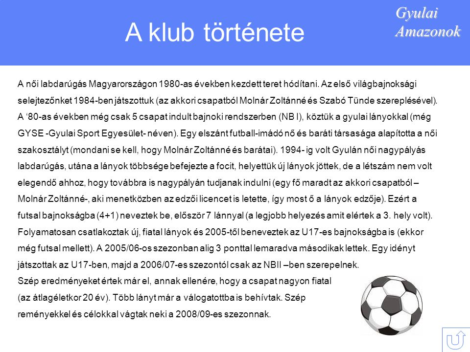 A klub története Gyulai Amazonok