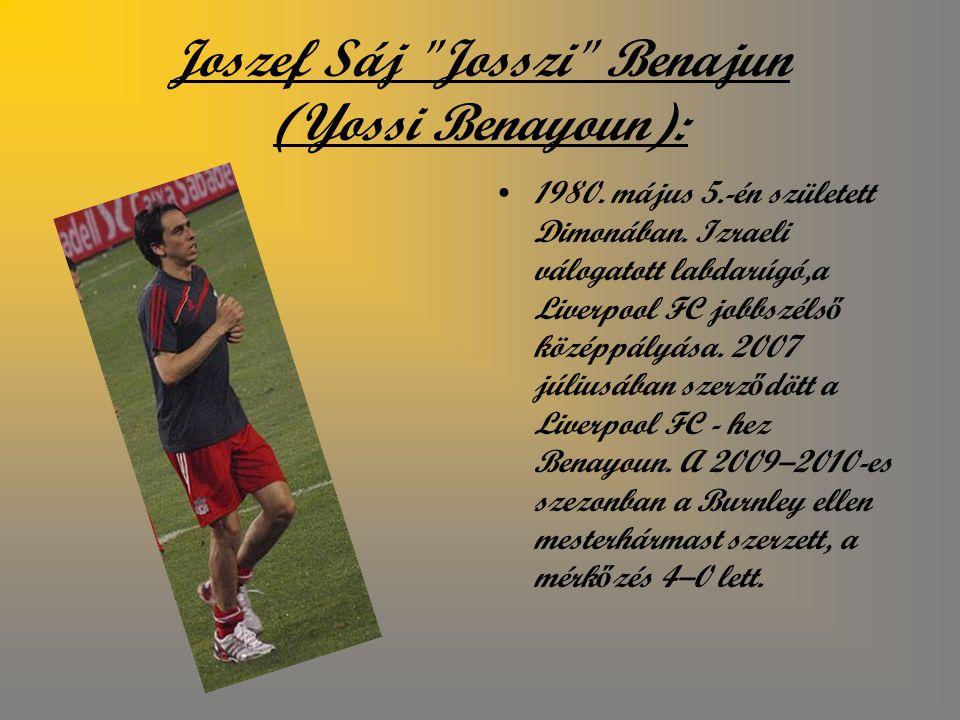 Joszef Sáj Josszi Benajun (Yossi Benayoun):