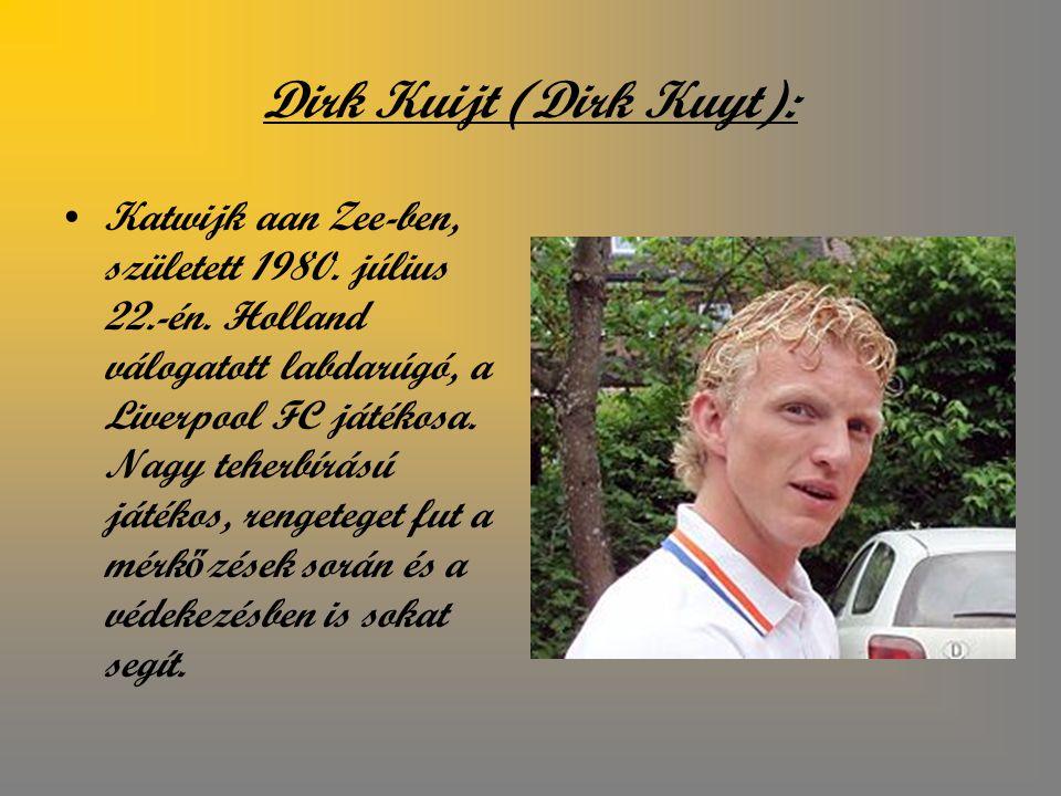 Dirk Kuijt (Dirk Kuyt):