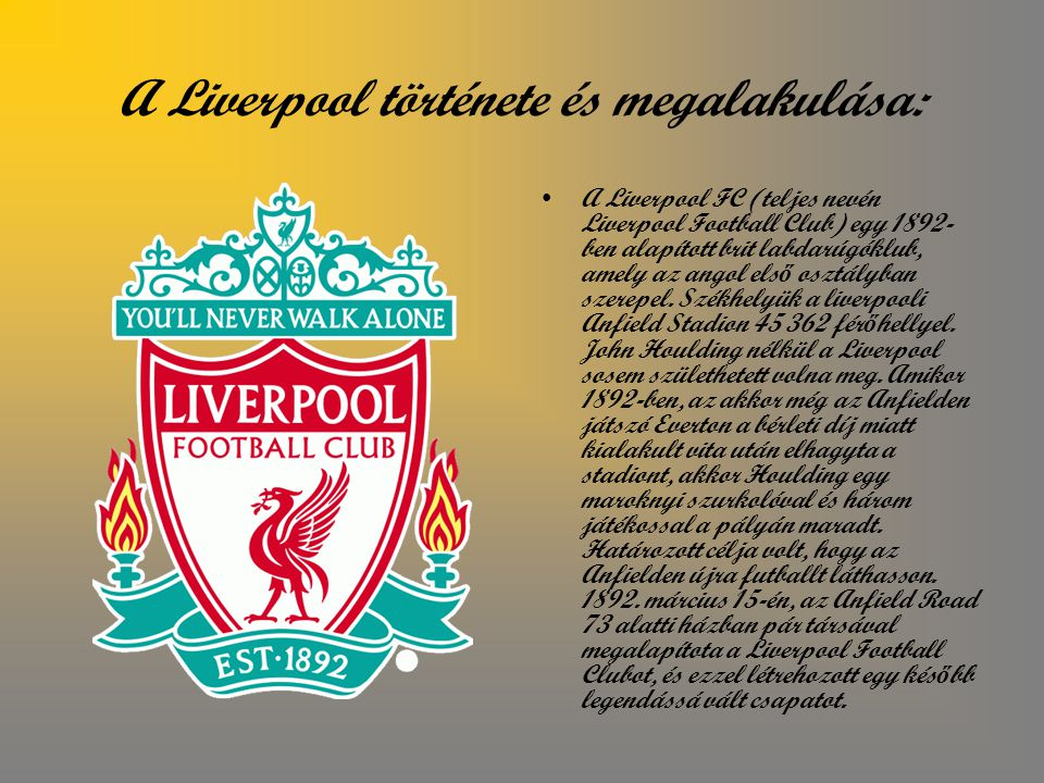 A Liverpool története és megalakulása: