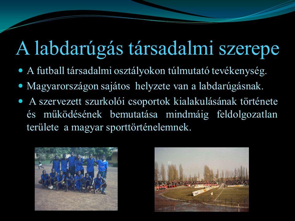 A labdarúgás társadalmi szerepe