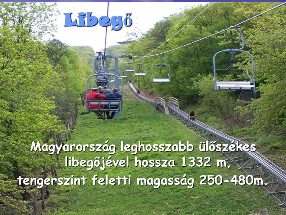 Libegő Magyarország leghosszabb ülőszékes libegőjével hossza 1332 m,
