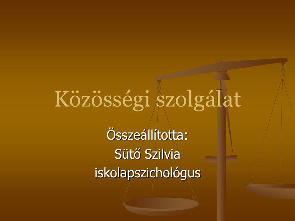 Összeállította: Sütő Szilvia iskolapszichológus