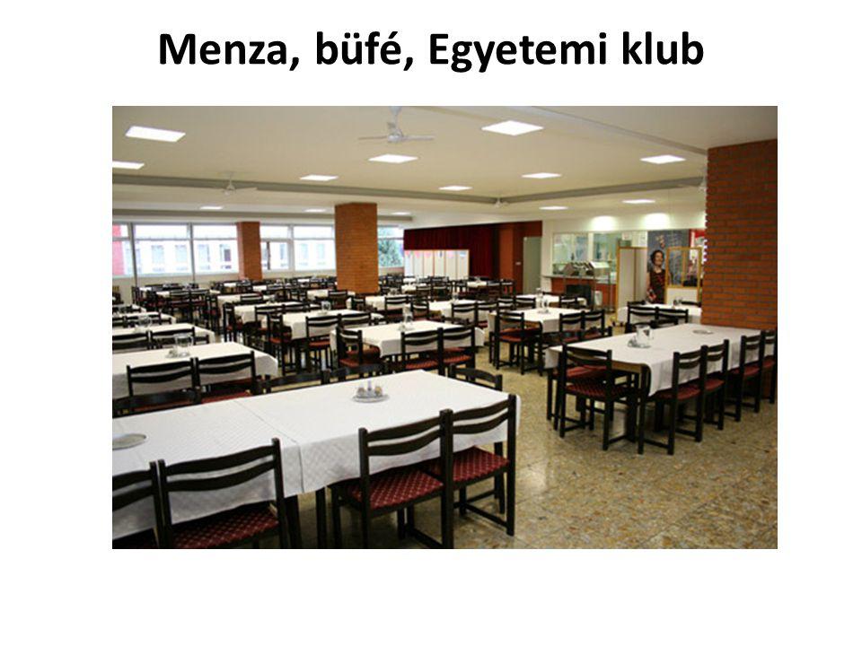 Menza, büfé, Egyetemi klub