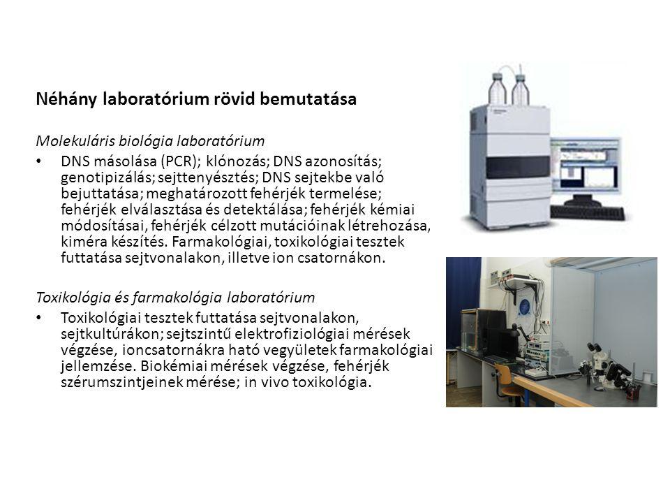 Néhány laboratórium rövid bemutatása