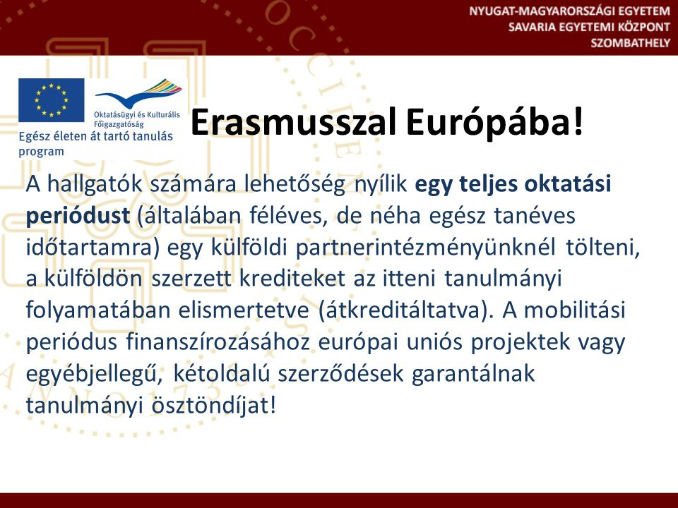 Erasmusszal Európába!