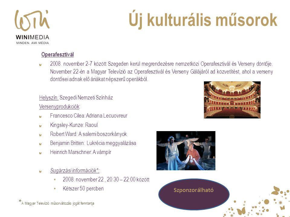 Új kulturális műsorok Operafesztivál