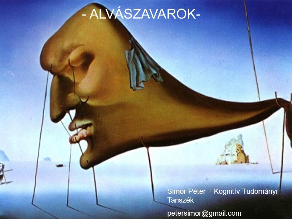 - ALVÁSZAVAROK- Simor Péter – Kognitív Tudományi Tanszék