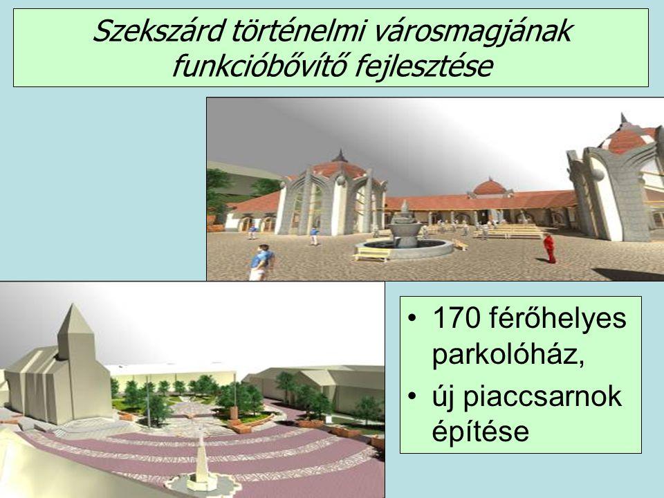 Szekszárd történelmi városmagjának funkcióbővítő fejlesztése