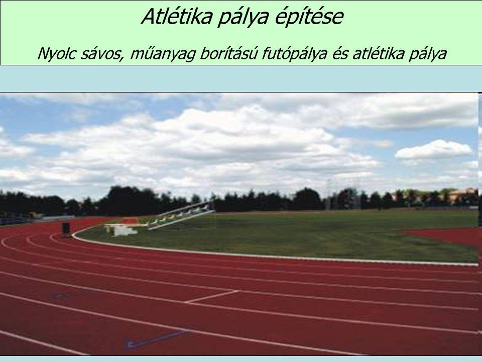 Atlétika pálya építése
