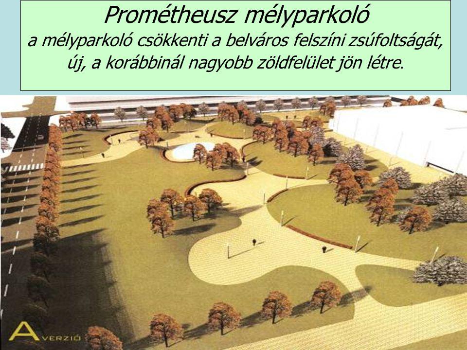 Prométheusz mélyparkoló