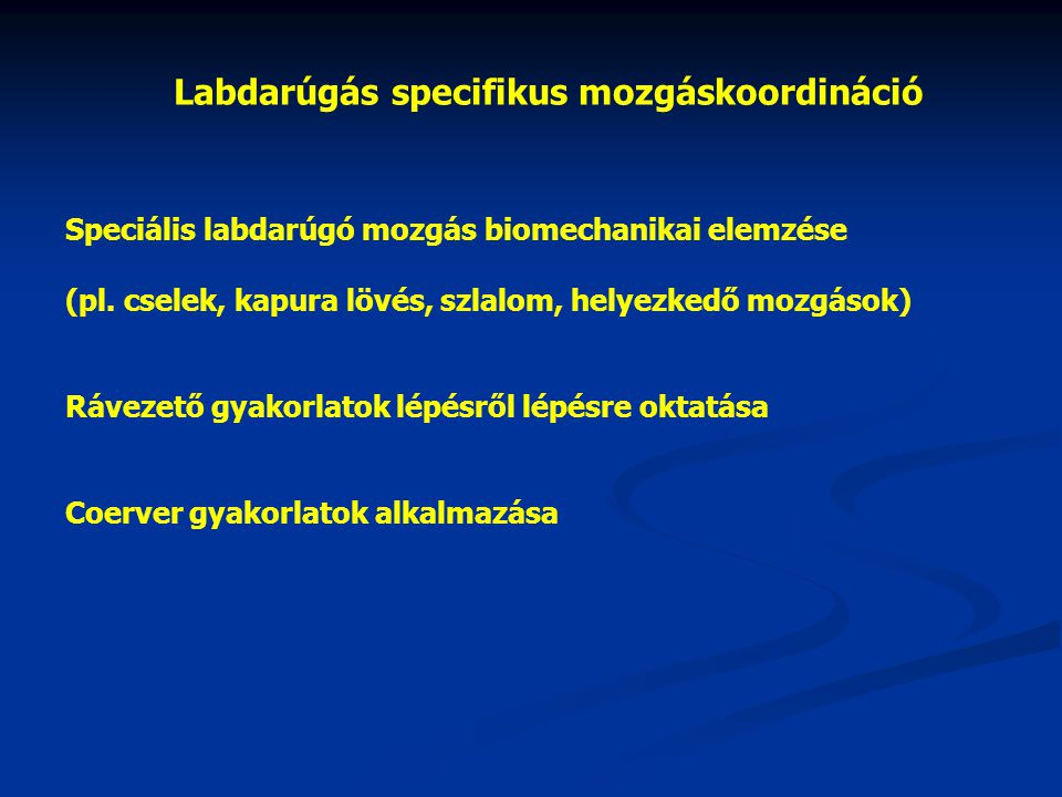 Labdarúgás specifikus mozgáskoordináció