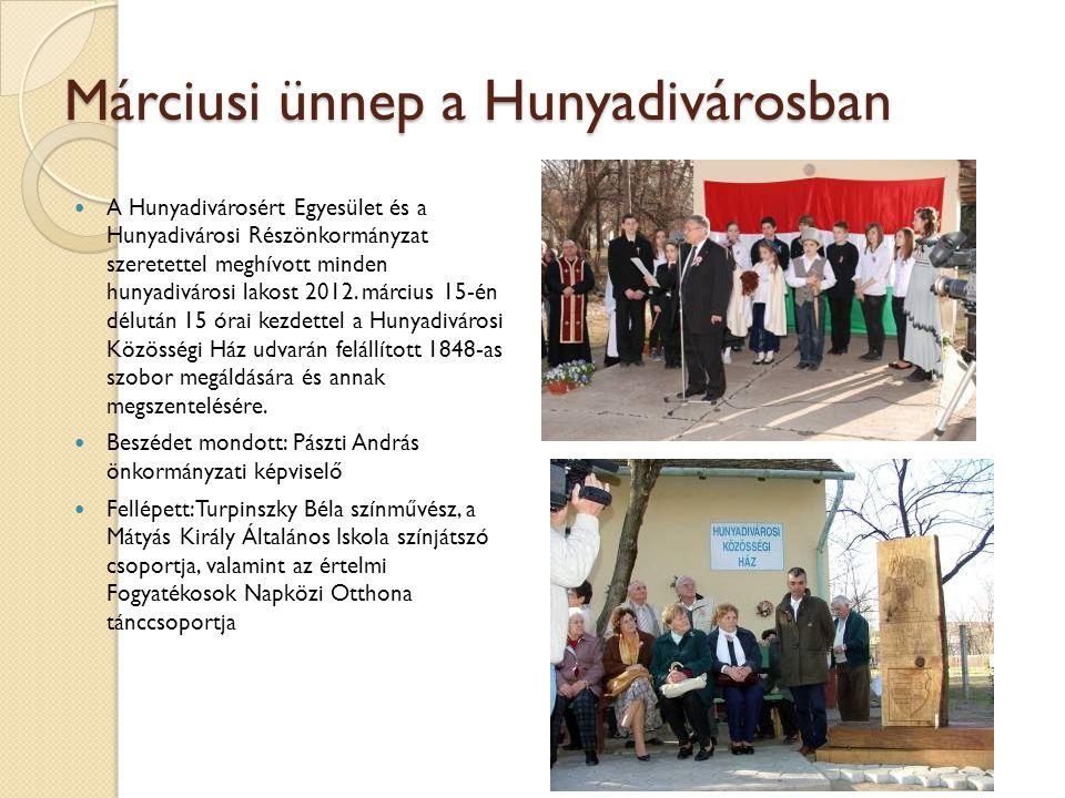 Márciusi ünnep a Hunyadivárosban