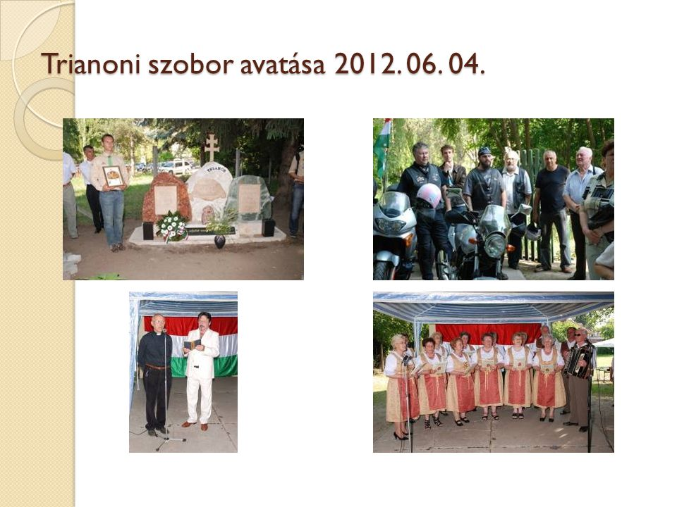 Trianoni szobor avatása 2012. 06. 04.