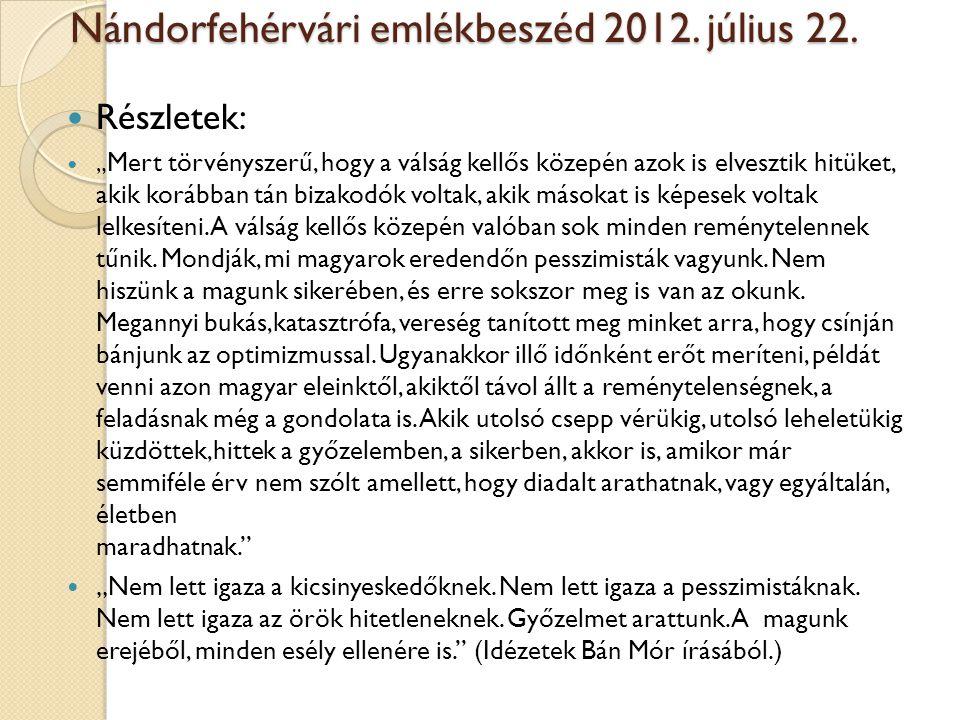 Nándorfehérvári emlékbeszéd 2012. július 22.