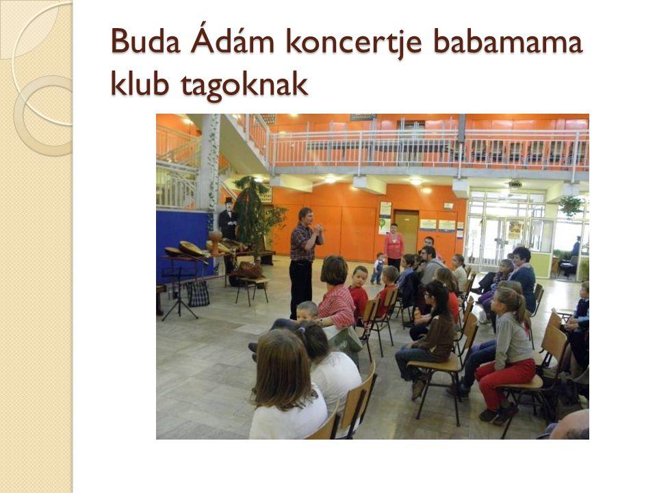 Buda Ádám koncertje babamama klub tagoknak