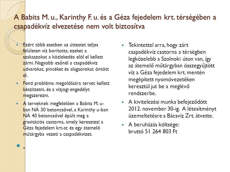 A Babits M. u. , Karinthy F. u. és a Géza fejedelem krt