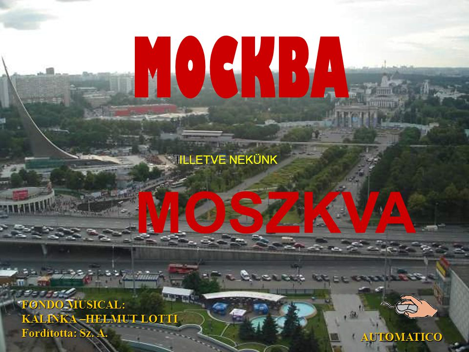 MOCKBA IILLETVE NEKÜNK MOSZKVA FONDO MUSICAL: KALINKA –HELMUT LOTTI