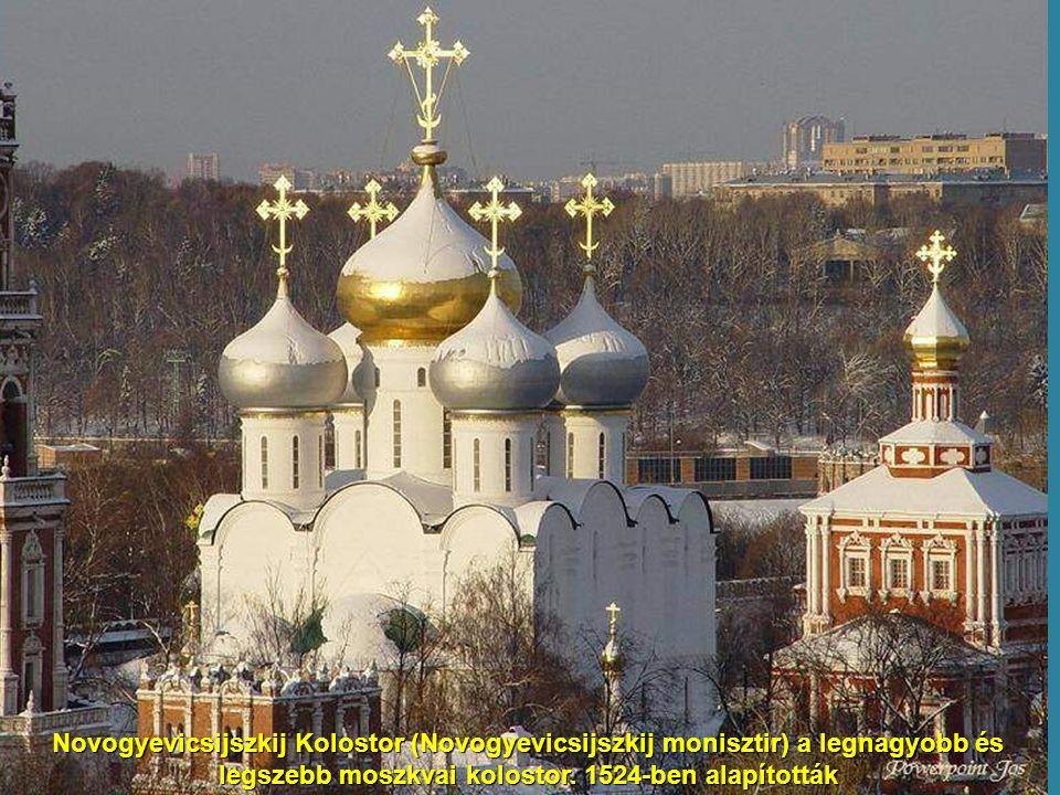 Novogyevicsijszkij Kolostor (Novogyevicsijszkij monisztir) a legnagyobb és legszebb moszkvai kolostor.