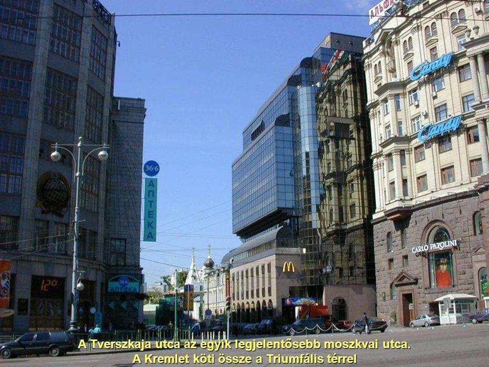 A Tverszkaja utca az egyik legjelentősebb moszkvai utca.