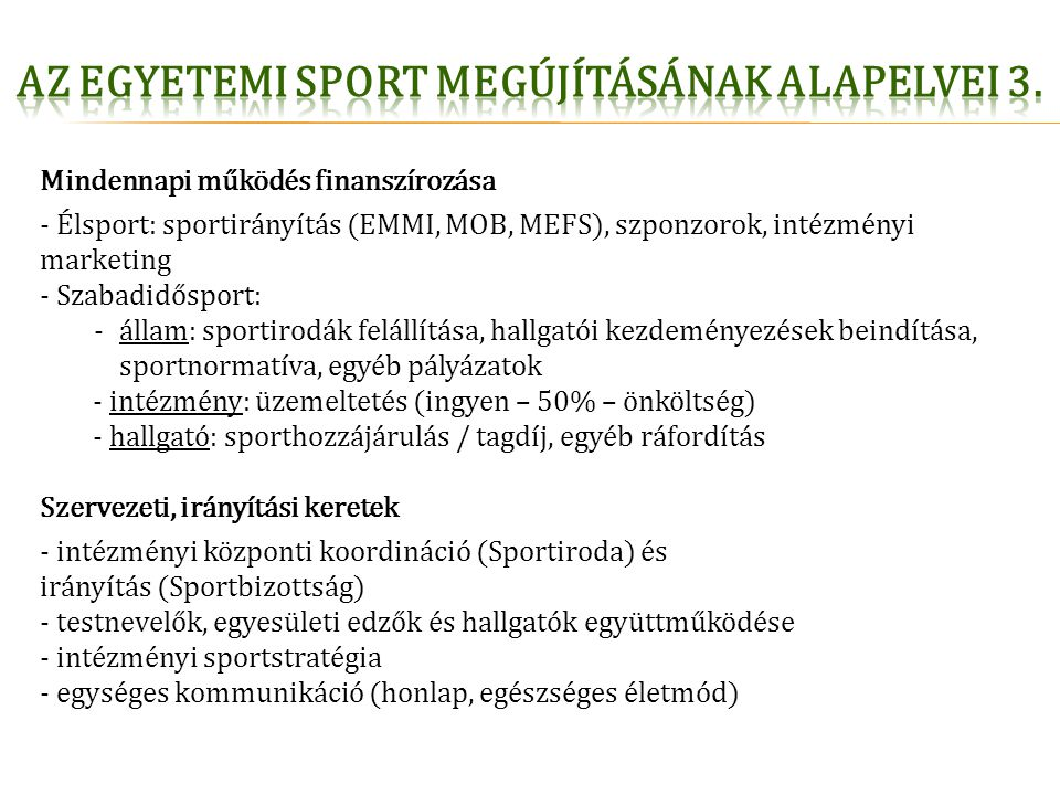 Az egyetemi sport megújításának alapelvei 3.