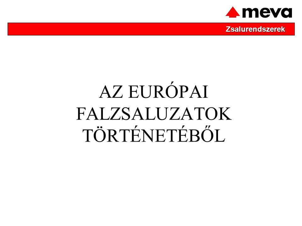 AZ EURÓPAI FALZSALUZATOK TÖRTÉNETÉBŐL