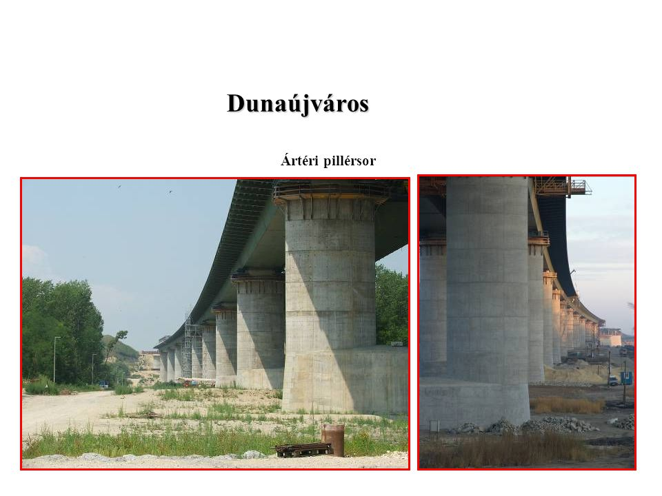 Zsalurendszerek Rt Dunaújváros Ártéri pillérsor