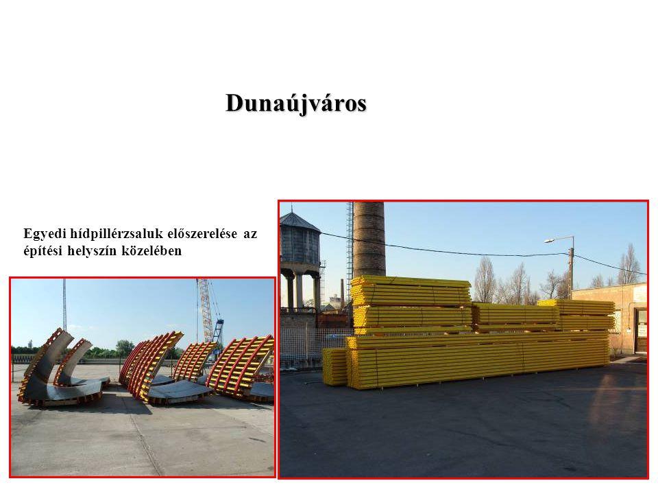 Zsalurendszerek Rt Dunaújváros Egyedi hídpillérzsaluk előszerelése az építési helyszín közelében