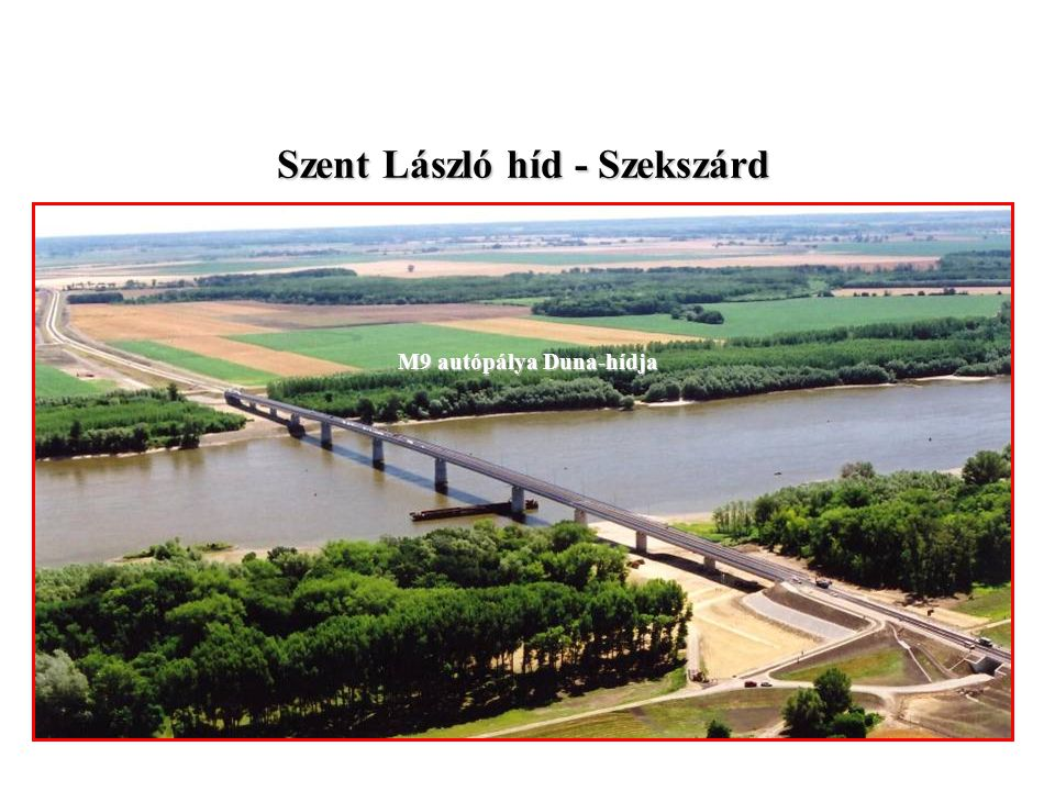 Szent László híd - Szekszárd