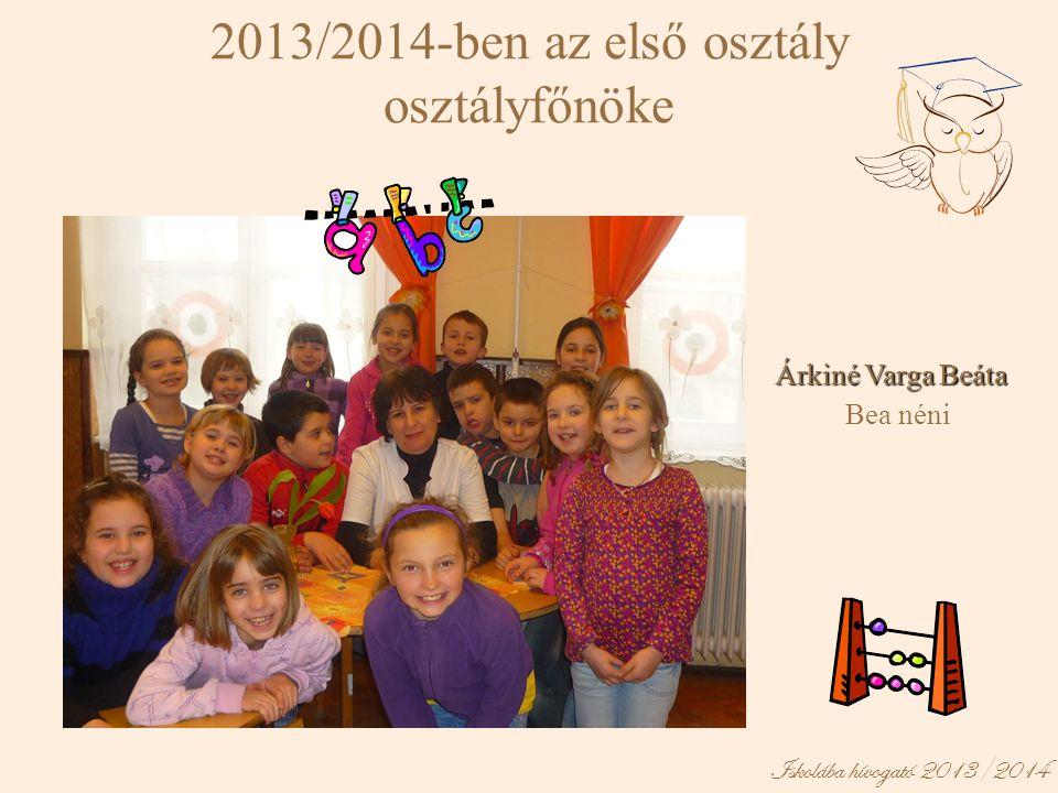 2013/2014-ben az első osztály osztályfőnöke