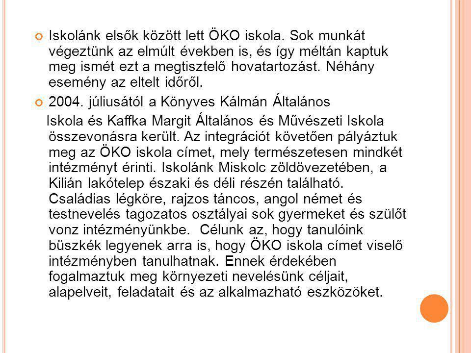 Iskolánk elsők között lett ÖKO iskola