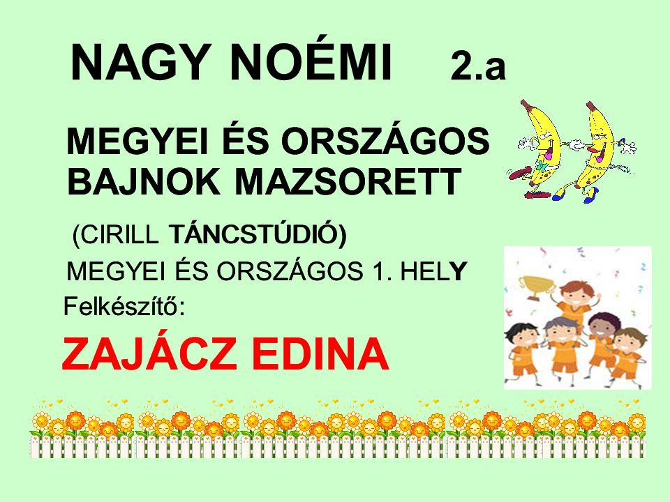 NAGY NOÉMI 2.a (CIRILL TÁNCSTÚDIÓ) ZAJÁCZ EDINA (CIRILL TÁNCSTÚDIÓ)