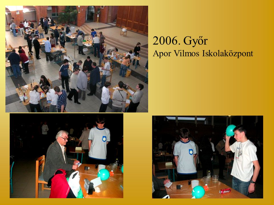 2006. Győr Apor Vilmos Iskolaközpont