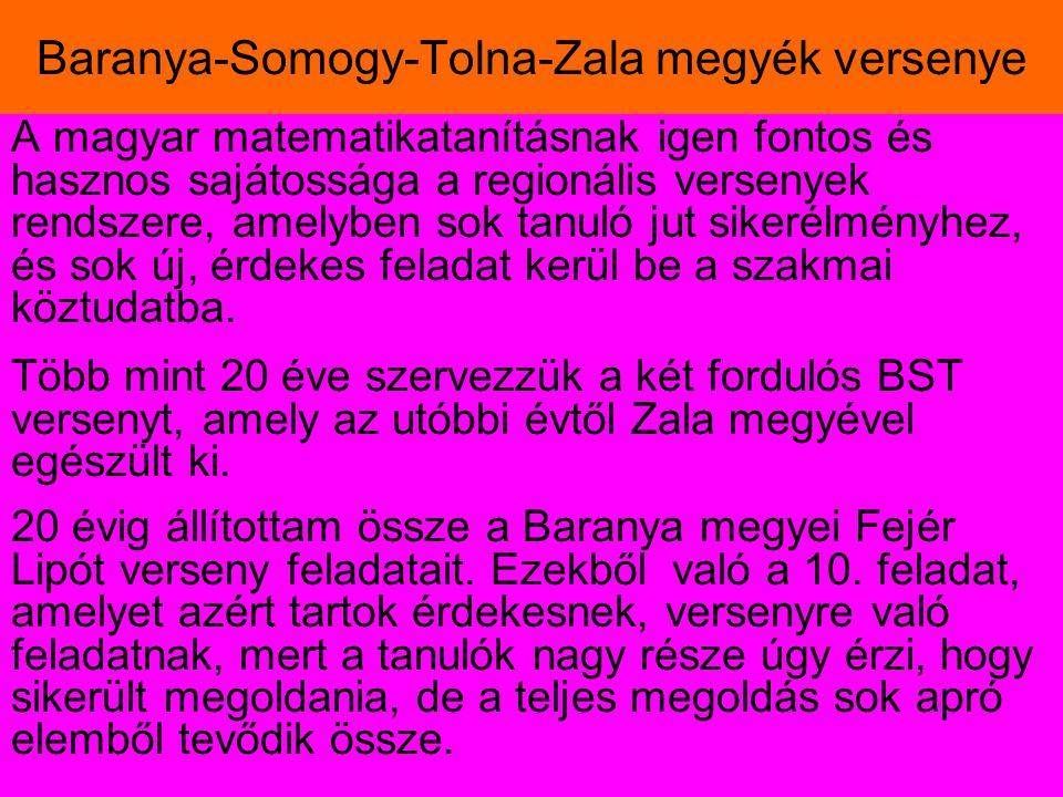 Baranya-Somogy-Tolna-Zala megyék versenye