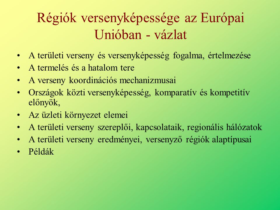 Régiók versenyképessége az Európai Unióban - vázlat