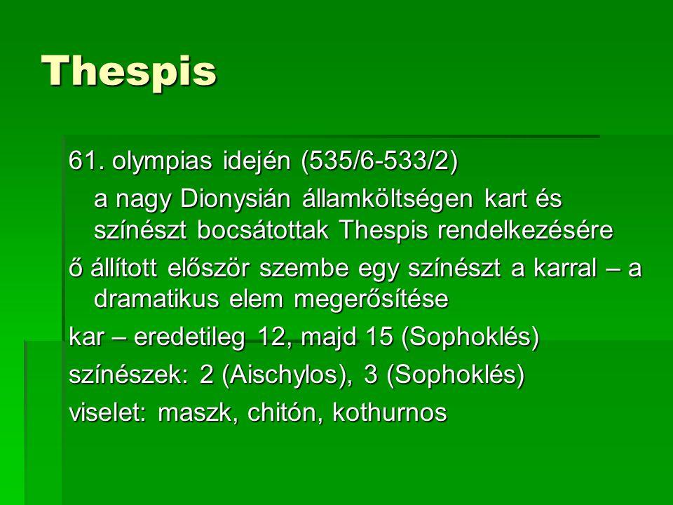 Thespis 61. olympias idején (535/6-533/2)
