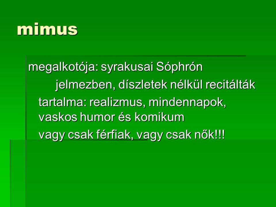 mimus megalkotója: syrakusai Sóphrón