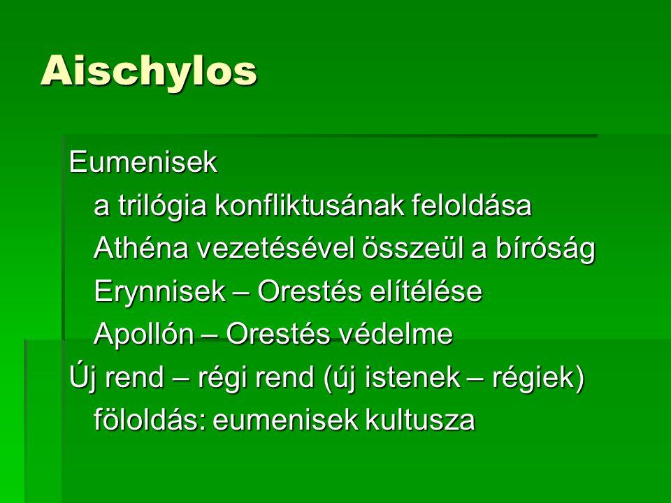 Aischylos Eumenisek a trilógia konfliktusának feloldása