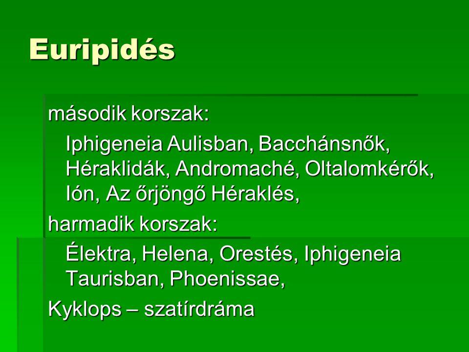 Euripidés második korszak: