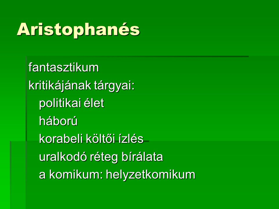 Aristophanés fantasztikum kritikájának tárgyai: politikai élet háború