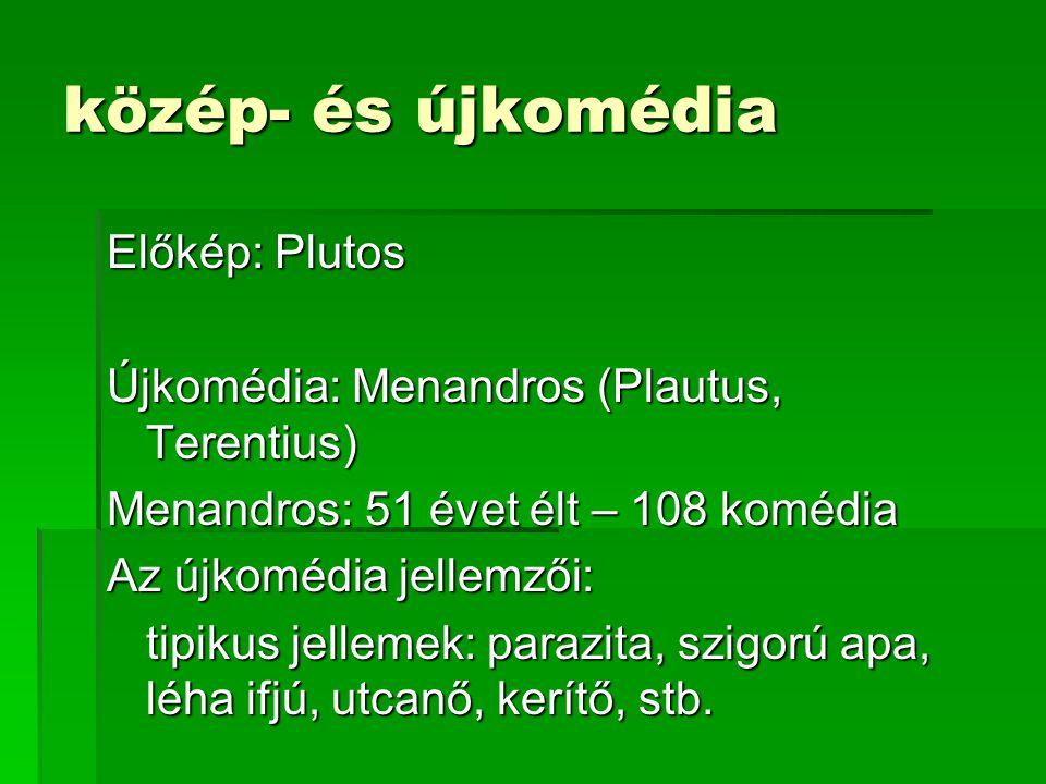 közép- és újkomédia Előkép: Plutos