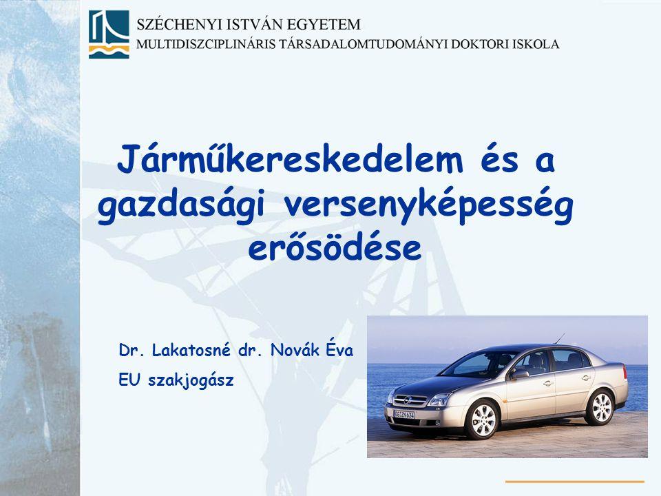 Járműkereskedelem és a gazdasági versenyképesség erősödése
